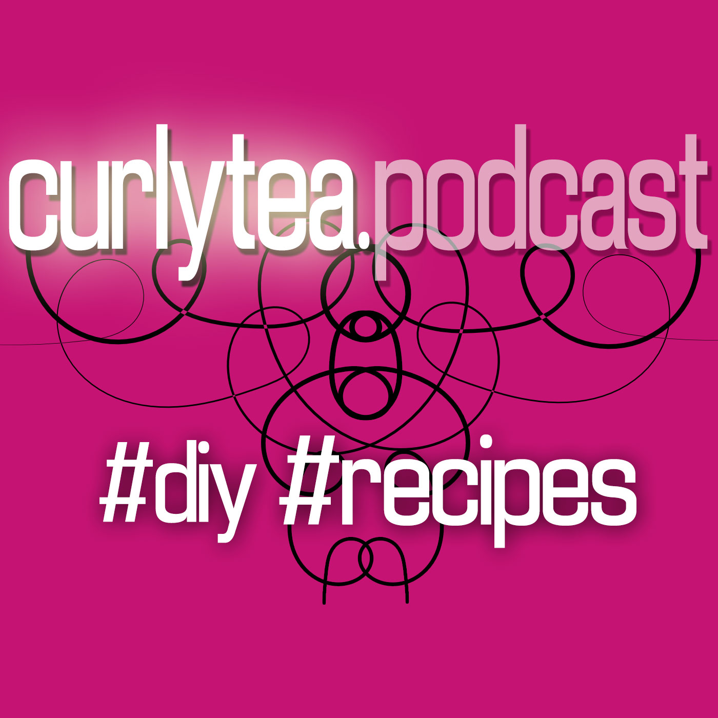Curlytea.com Podcast