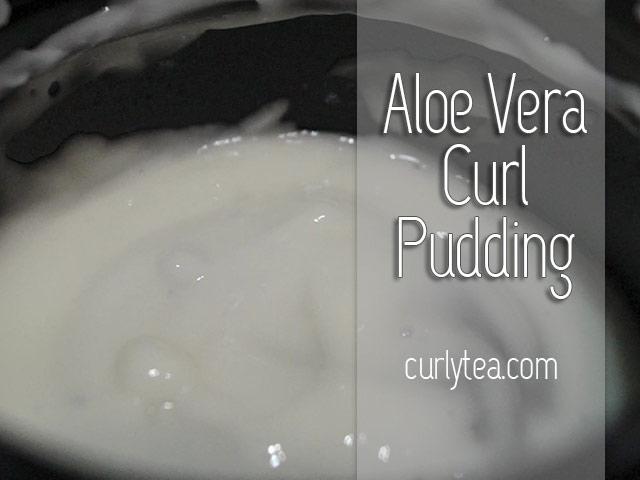 Aloe Vera Curl Pudding - curlytea.com