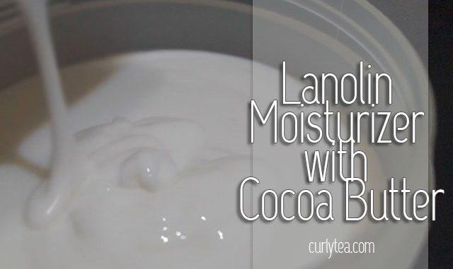 lanolin moisturizer - curlytea.com