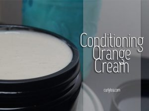 Conditioning Orange Cream [VIDEO]