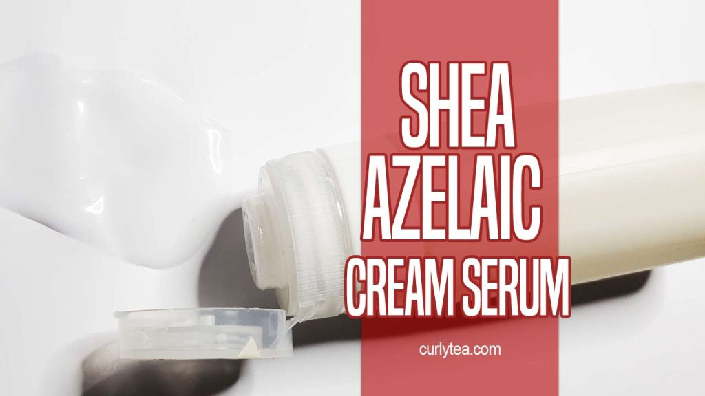 Shea Azelaic Cream Serum