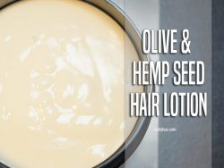 Olive and hemp seed hair lotion